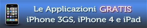 Le applicazioni gratuite per Apple iPhone 3GS, iPhone 4 e iPad in offerta